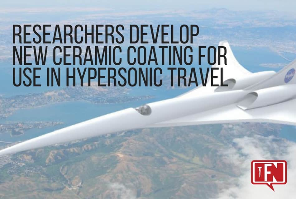 Researchers Develop New Ceramic Coating for Use in Hypersonic Travel