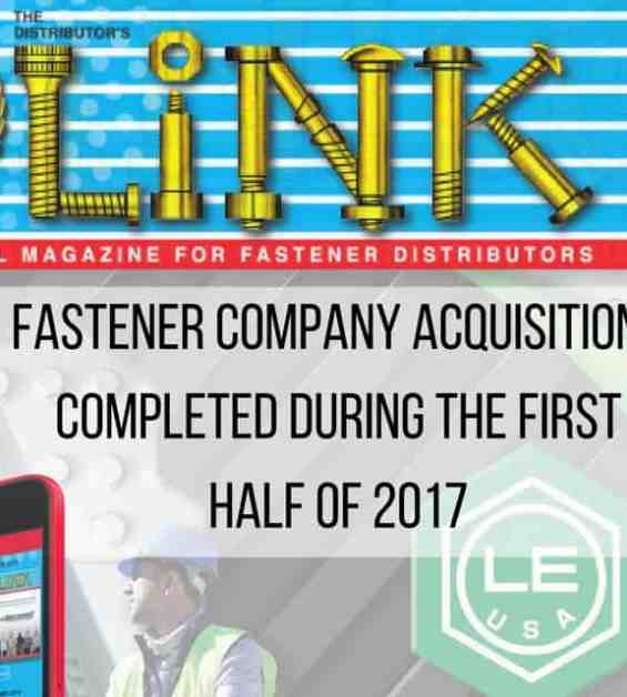 Fastener Company Acquisitions Completed During the First Half of