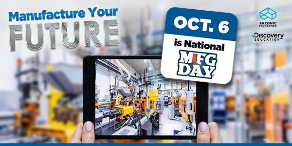 Celebrate Manufacturing Day with a Virtual Day of Learning and Collaboration