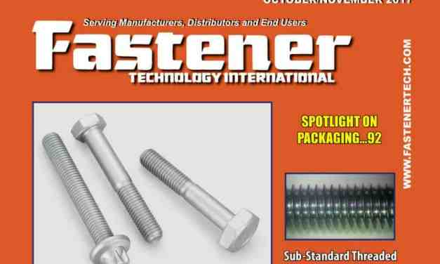 FASTENER TECHNOLOGY INTERNATIONAL, OCTOBER/NOVEMBER 2017