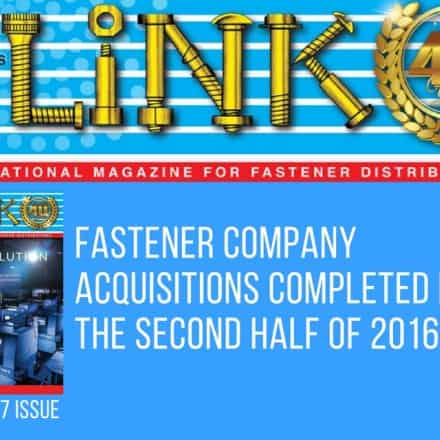 Fastener Company Acquisitions Completed During the First