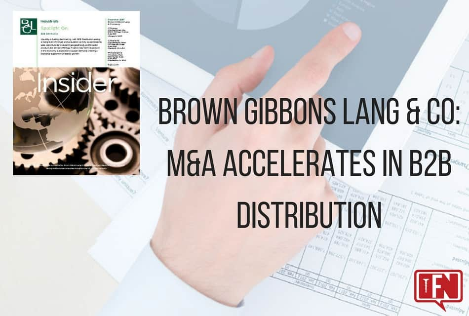 Brown Gibbons Lang & Company: M&A Accelerates in B2B Distribution