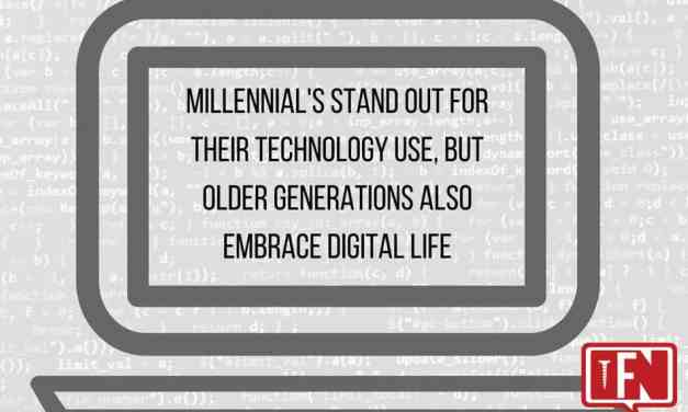 Millennials stand out for their technology use, but older generations also embrace digital life