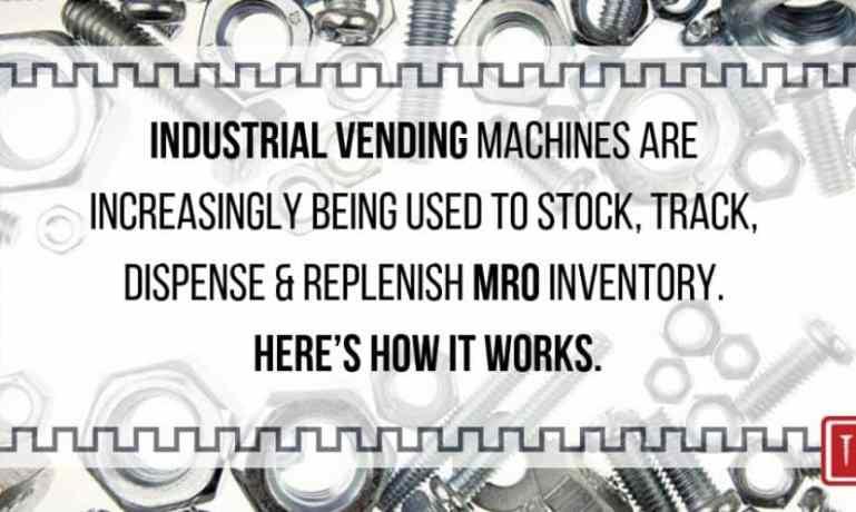 56875a2d59f9 industrial vending Archives - Fastener News Desk