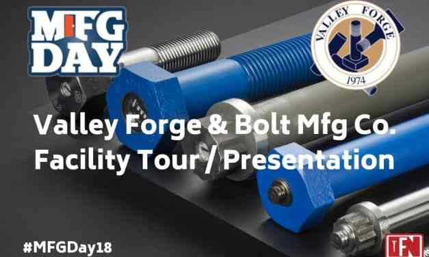 Valley Forge & Bolt Mfg Co. Manufacturing Day Event