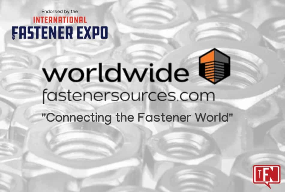 Worldwide Fastener Sources Endorsed by International Fastener Expo