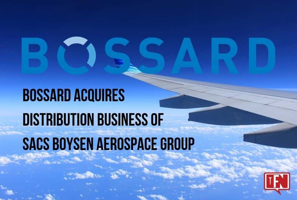 Bossard Acquires Distribution Business of SACS Boysen Aerospace Group