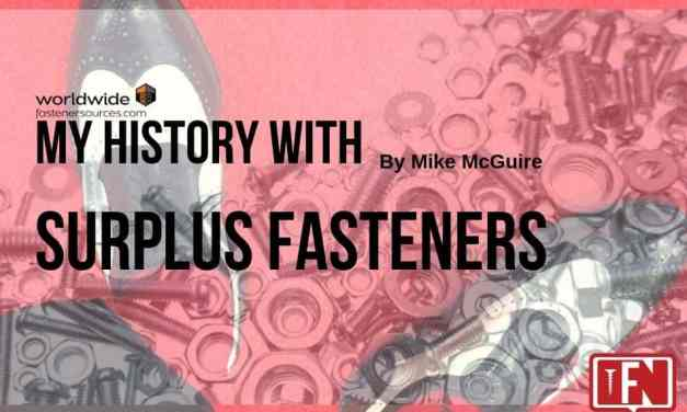 My History with Surplus Fasteners