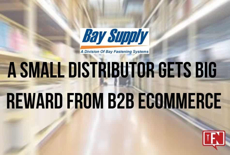 A Small Distributor Gets Big Reward From B2B eCommerce