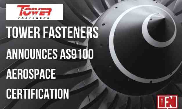 Tower Fasteners Announces AS9100 Aerospace Certification