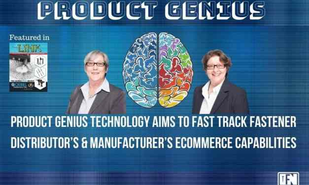 Product Genius Technology™ Aims to Fast Track Fastener Distributor's & Manufacturer's eCommerce Capabilities