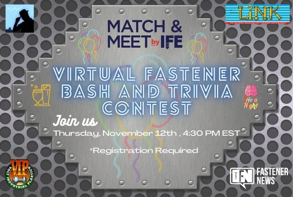 Virtual Fastener Bash and Trivia Contest at Match & Meet
