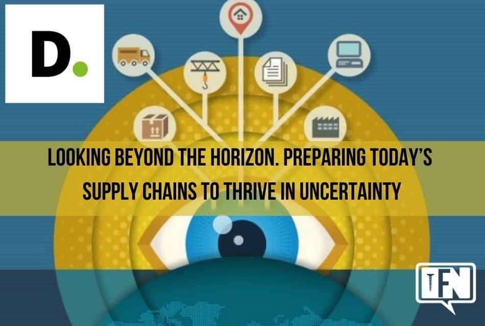 Preparing today's supply chains to thrive in uncertainty.