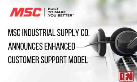 MSC INDUSTRIAL SUPPLY CO. ANNOUNCES ENHANCED CUSTOMER SUPPORT MODEL