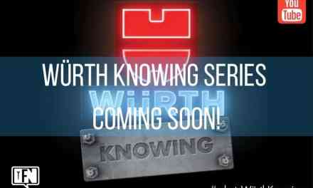 Würth Knowing YouTube Series Coming Soon!