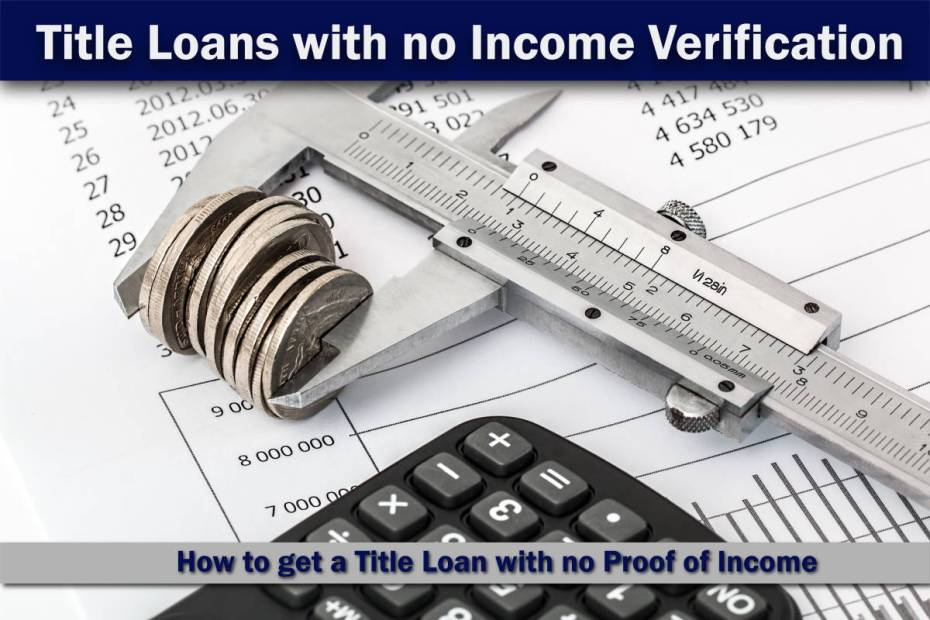 Title loans without Income Verification