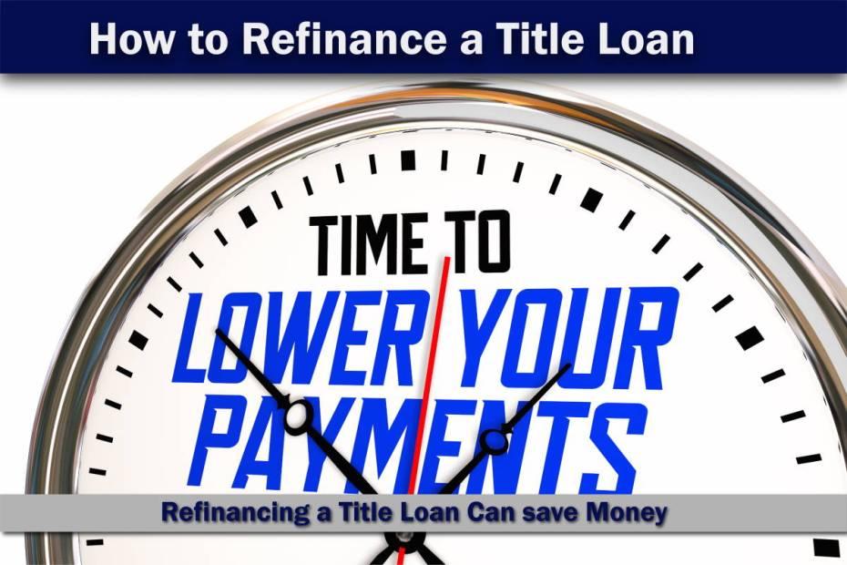 Refinance a Car Title loan