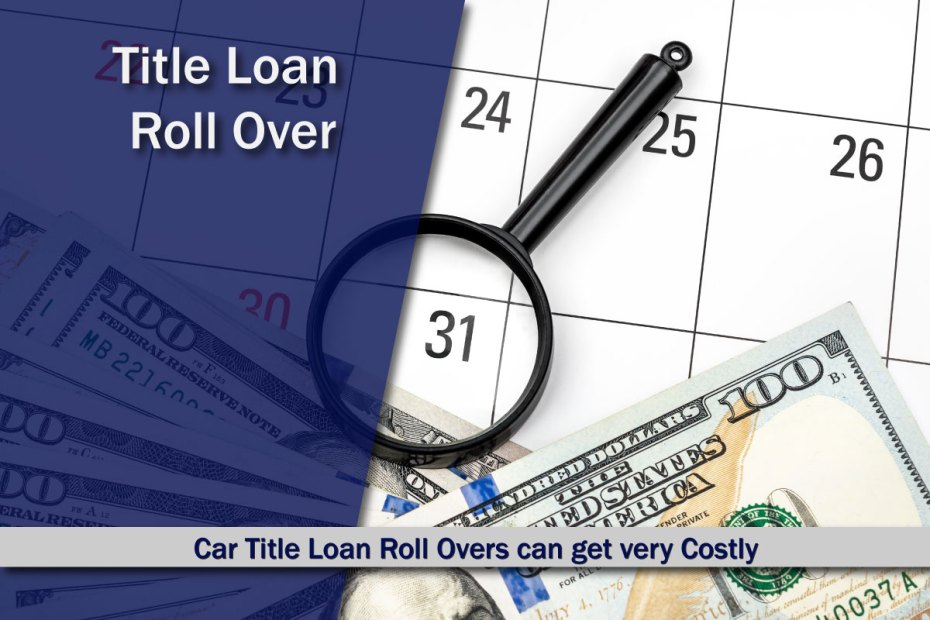 Car Title Loan Roll Over