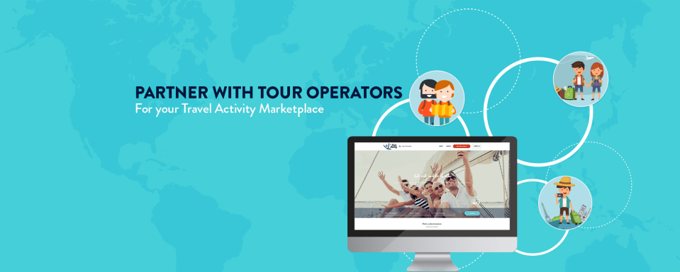 How to Connect with Tour Operators for Your Travel Activity Booking Marketplace