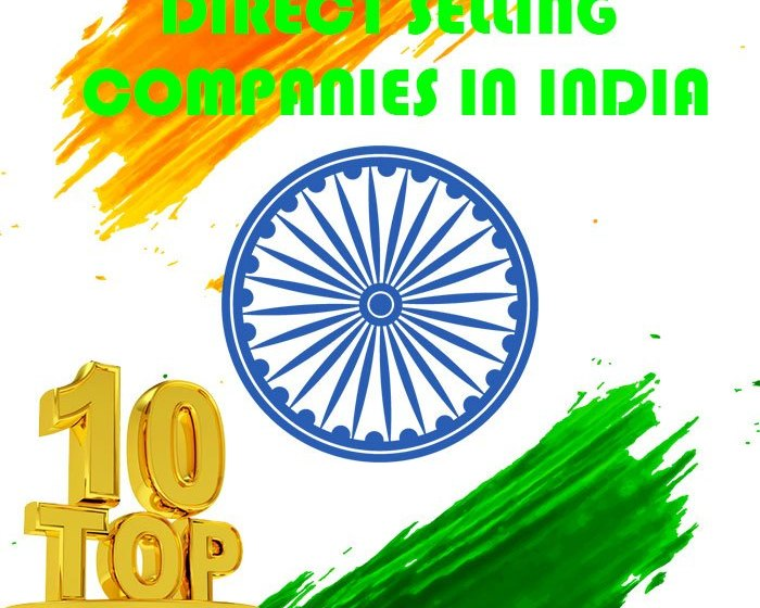 Top 10 Government Approved Direct Selling Entities at India
