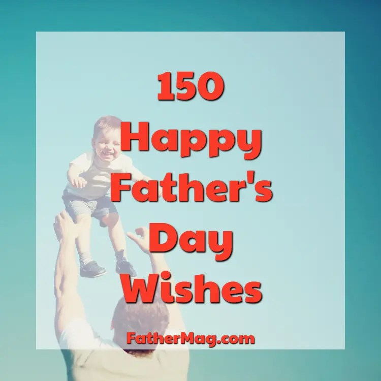150 happy father s