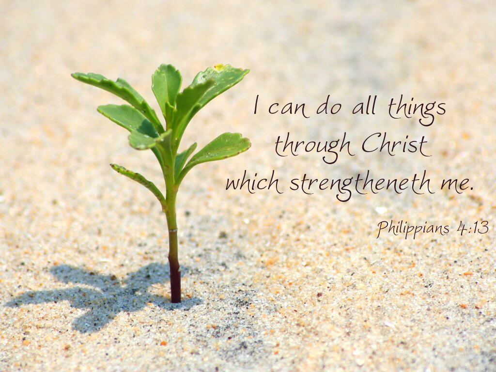 I Can Do All Things1 God Wants To Give Us Strength