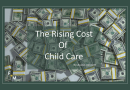 The Rising Cost of Child Care