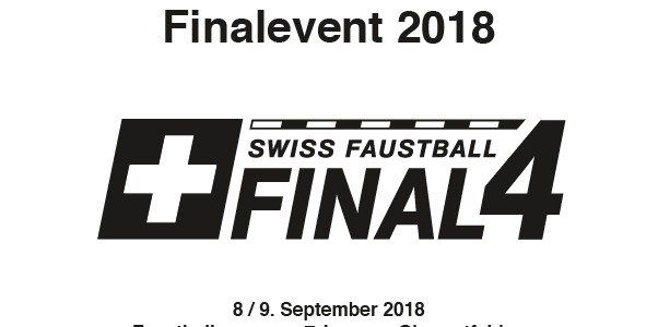 Faustball Final4 2018 – Faustball inmitten der Schweiz!