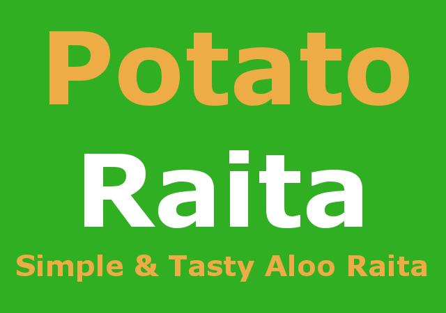Potato raita recipe