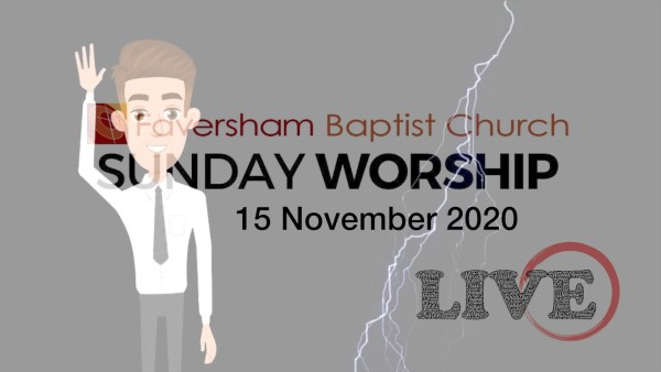 Sunday Worship 15 November 2020