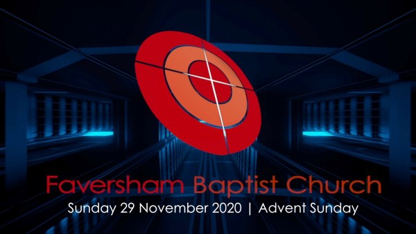 Sunday Worship 29 November 2020