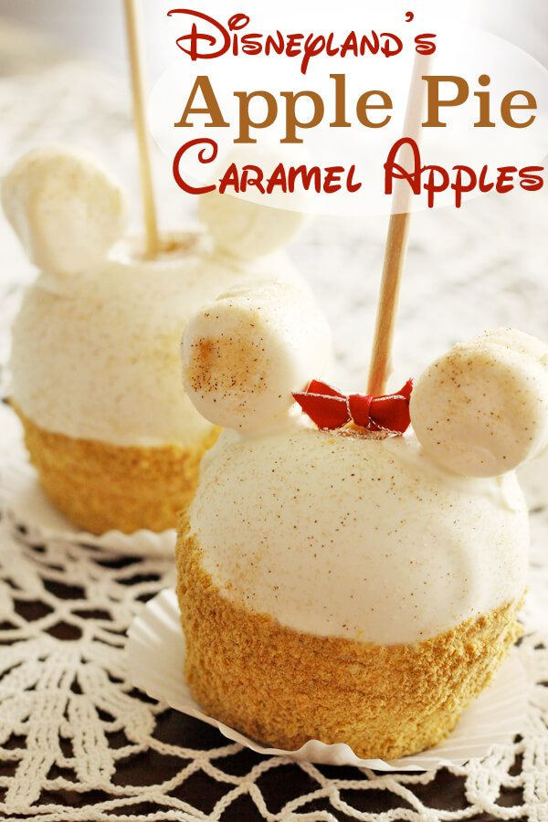 disneyland s apple pie caramel apples favorite family recipes