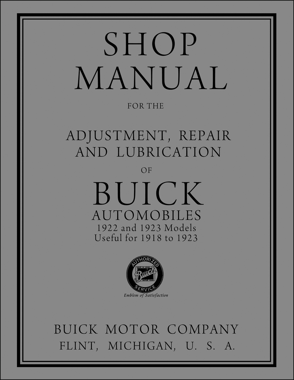 1922-1923 Buick Repair Shop Manual Original, useful for