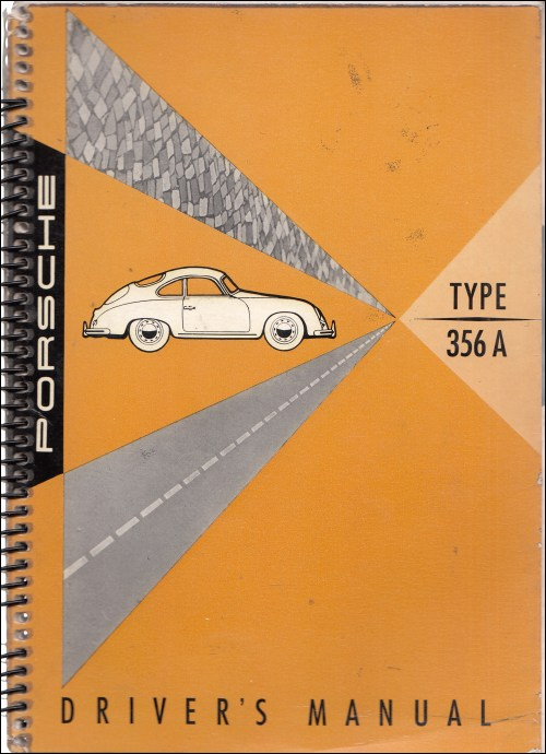 small resolution of 1956 1959 porsche 356 a owner s manual originalm sept 57 edition printed 5 58 239 00