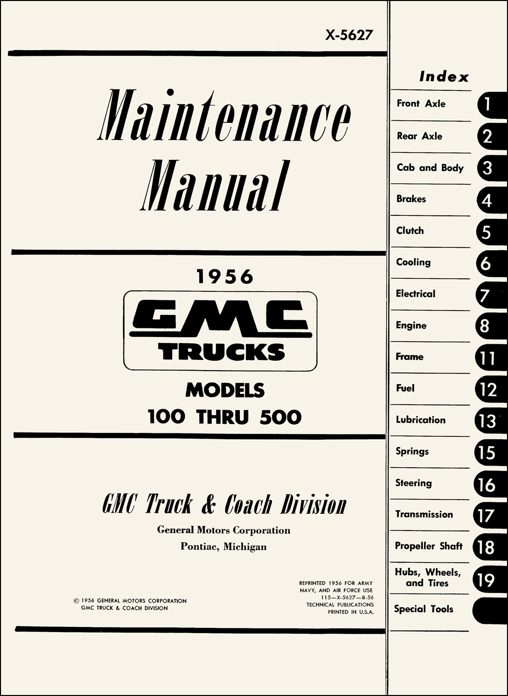 1956 GMC Model WX504-6, 5 Ton, 6x4 Military Repair Shop