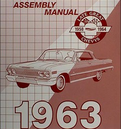 1963 chevrolet assembly manual reprint biscayne bel air impala ss1963 chevy wiring diagram manual reprint [ 1000 x 1301 Pixel ]