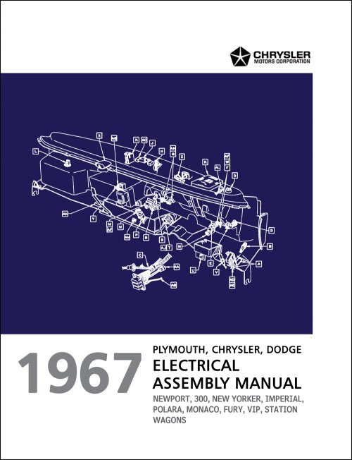 small resolution of 1967 chrysler dodge and plymouth big car electrical assembly manual reprint