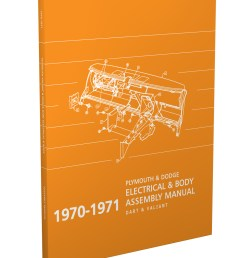 1970 1971 dart and valiant electrical and body assembly manual reprint [ 1000 x 1300 Pixel ]