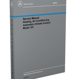 1972 1989 mercedes 107 air conditioning heater service manual1972 1989 mercedes 107 air conditioning heater service [ 800 x 1040 Pixel ]