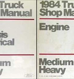 1984 ford f b c 600 8000 medium heavy truck repair shop manual set original [ 1560 x 1000 Pixel ]