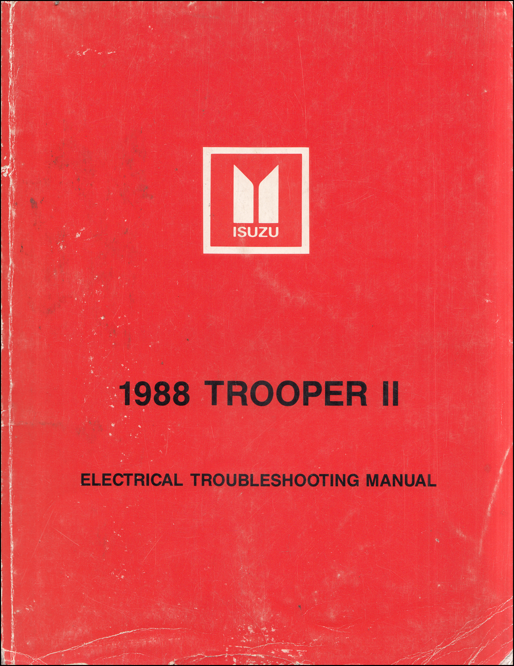medium resolution of 1988 isuzu trooper ii electrical troubleshooting manual original