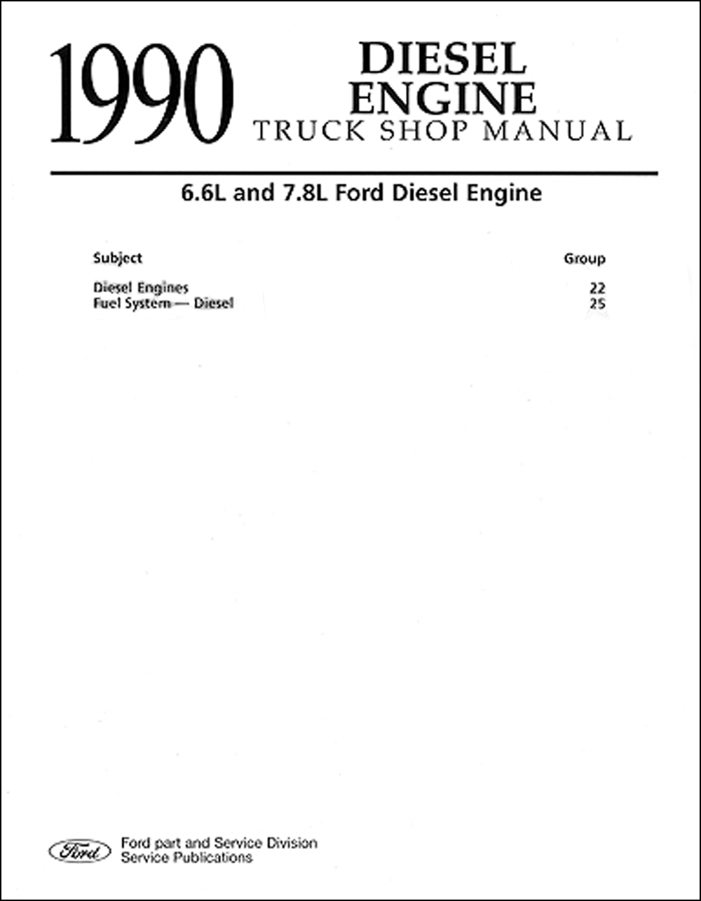 hight resolution of 1990 ford truck 6 6 and 7 8 diesel engine repair shop manual 259 00