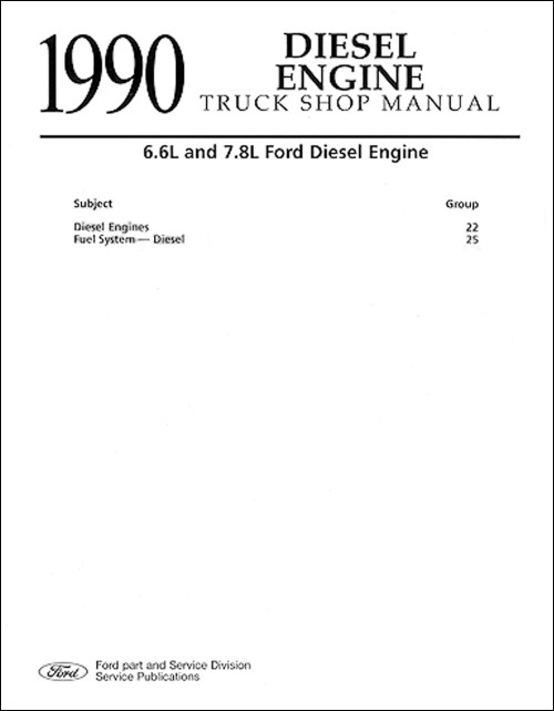 small resolution of 1990 ford truck 6 6 and 7 8 diesel engine repair shop manual 259 00