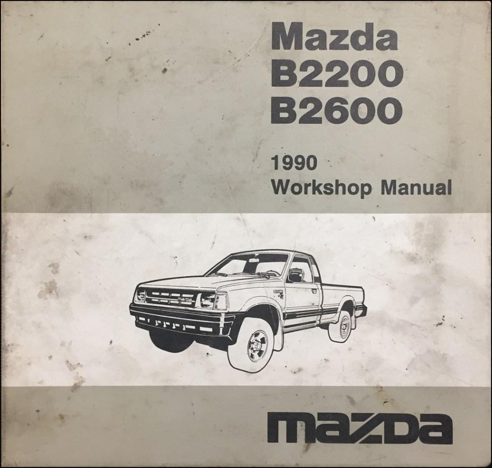 medium resolution of 1990 mazda b2200 amp b2600i pickuptruck repair manual original