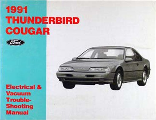 small resolution of 1991 ford thunderbird mercury cougar electrical troubleshooting manual