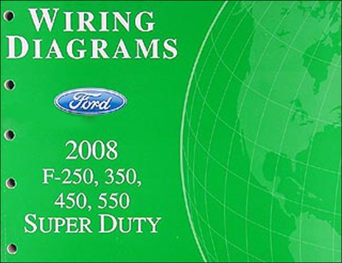 small resolution of 2008 ford f 250 thru 550 super duty wiring diagram manual original 2008 ford f250 trailer wiring diagram 2008 ford f250 wiring diagram