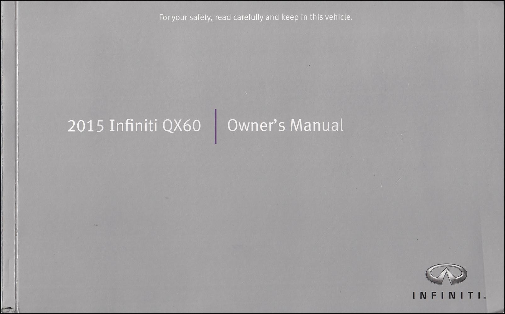 2015 Infiniti QX60 Owner's Manual Original