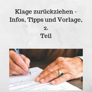 Klage zurückziehen - Infos, Tipps und Vorlage, 2. Teil