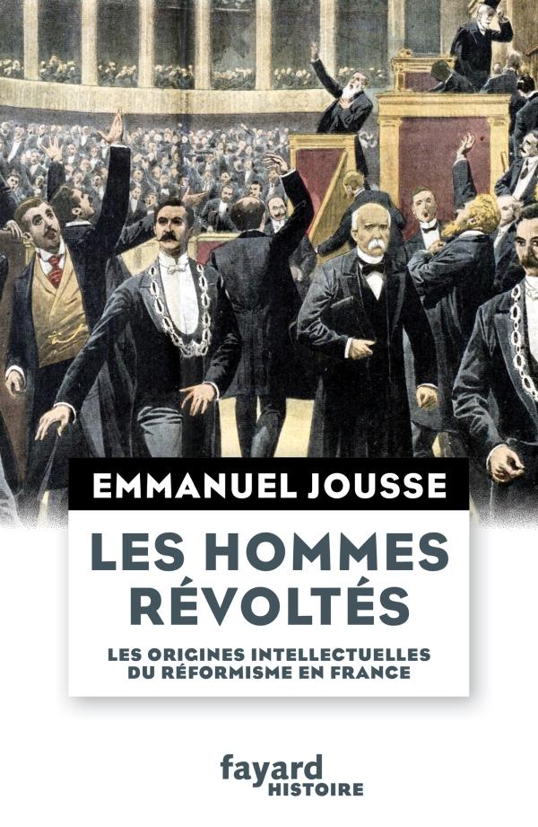 Image result for Les Hommes Révoltés. Les origins intellectuelles du réformisme en France