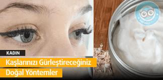 Kaşlarınızı Gürleştireceğiniz Doğal Yöntemler